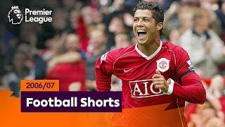 Superb Goals | Premier League 2006/07 | Ronaldo, Shevchenko, Kuyt