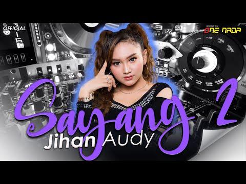 download lagu jihan audy sayang dua new pallapa