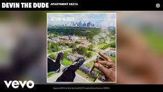 Devin the Dude - Apartment #8216 (Audio)