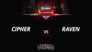 Cipher vs RavenHS, game 1