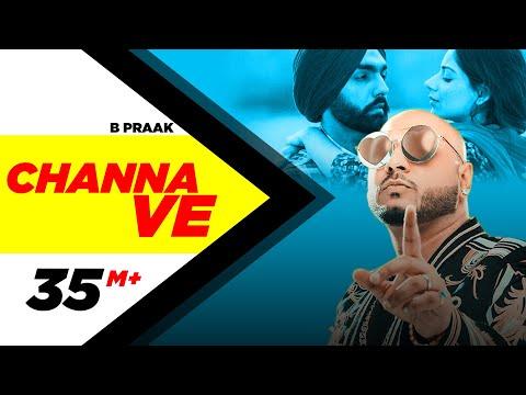 Video Channa Ve (Official Video) | Sufna | B Praak | Jaani | Ammy Virk | Tania | Latest Punjabi Songs 2020 download in MP3, 3GP, MP4, WEBM, AVI, FLV January 2017