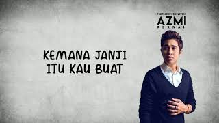 Video Azmi - Pernah (Lyrics) MP3, 3GP, MP4, WEBM, AVI, FLV Mei 2019