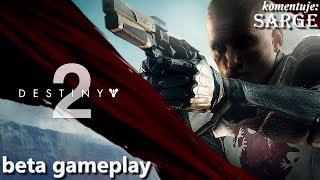 Destiny 2 (beta gameplay) - Misja fabularna