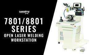 LaserStar Technologies - 7801/8801 Series Open Laser Welding Workstation