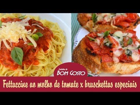 Fettucine e Bruschettas com molho de tomate pelado