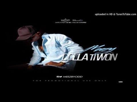 DollaTiWon-Prod.Meezbeatz (2016 MUSIC)