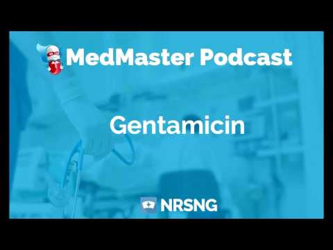 Gentamicin Nursing Considerations, Side Effects, and Mechanism of Action Pharmacology for Nurses