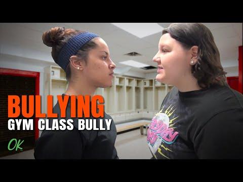 Bullying - Gym Class Bully