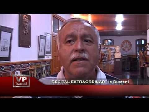 """""""Recital extraordinar"""" la Bușteni"""