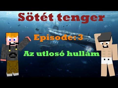 ZsDav adventures: Sötét tenger - Az utolsó hullám