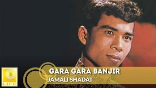 Video Jamali Shadat -  Gara Gara Banjir (Official Audio) MP3, 3GP, MP4, WEBM, AVI, FLV Juli 2018