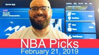 NBA Picks (2-21-19) | Basketball Sports Betting Expert Predictions Video | Vegas | February 21, 2019