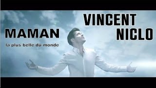 "NEW CLIP  Vincent Niclo ""Maman""/Casting by ms angels"