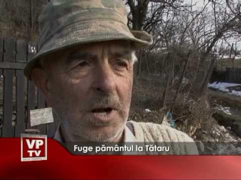 Fuge pământul la Tătaru