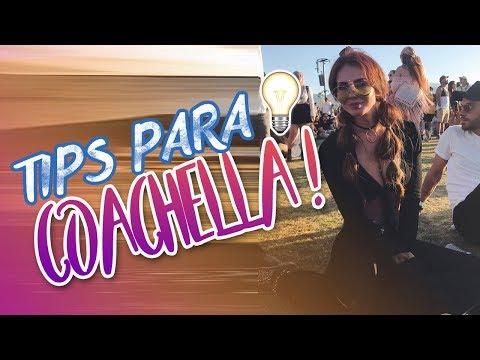 Tips para Coachella! // Ana Bekoa