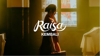 Download Lagu Raisa - Kembali Mp3