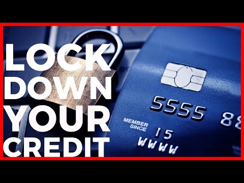 How to Lock Down Your Credit