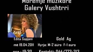 Edita Sopjani&Gold Ag Te Shtunën Mbremje Muzikore Ne GALERY VUSHTRRI