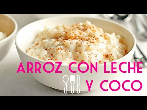 Receta De Arroz Con Leche Y Coco | Coconut Rice Pudding Recipe