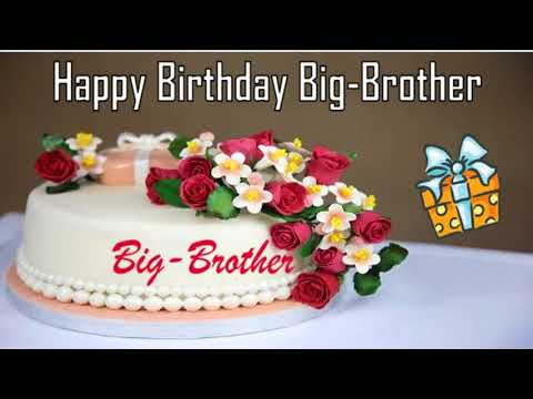 Happy birthday messages - Happy Birthday Big-Brother Image Wishes