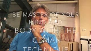 ReMaster yourself just like the iceman