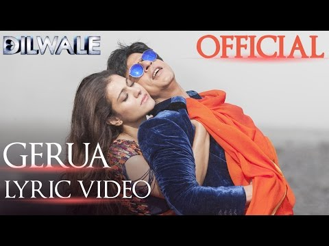 Dilwale – Gerua Lyric Video | Shah Rukh Khan| Kajol | Srk Kajol Official Lyric Video