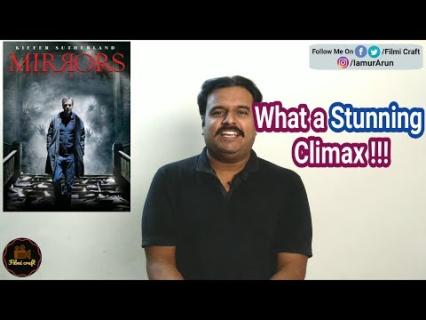 Mirrors (2008) Hollywood Supernatural Horror Movie Review in Tamil by Filmi craft