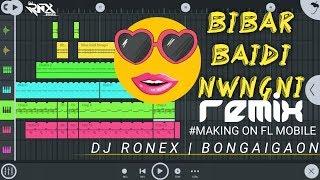 BIBAR BAIDI NWNGNI    REMIX MAKING SHORT    DJ RONEX    BONGAIGAON