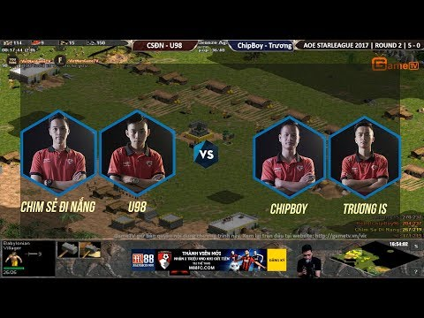 AOE | STAR LEAGUE 2017 Vòng 2|CSDN ,U98 vs Chipboy, KĐK  Ngày 19 11 2017. BLV : G_Man