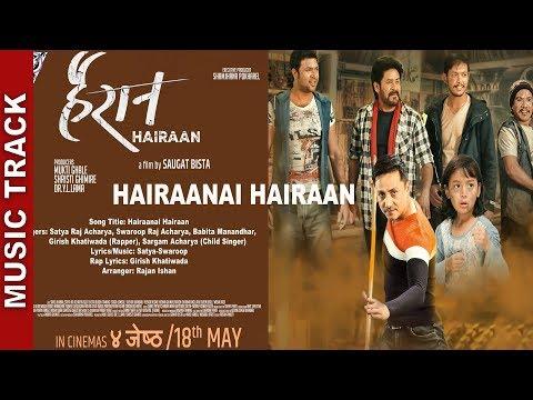 "(New Nepali Movie - "" Hairaan"" Title Track    Gajit Bista, Satya Raj, Buddhi Tamang, Saroj Khanal - Duration: 4 minutes, 3 seconds.)"