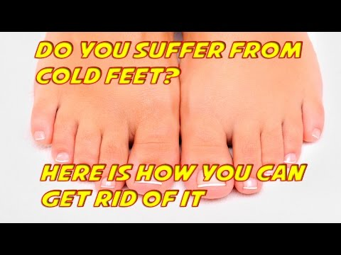 Do you suffer from cold feet? Here's how to get rid of it.