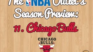 The NBA Outlet's Preview Series: 11. Chicago Bulls