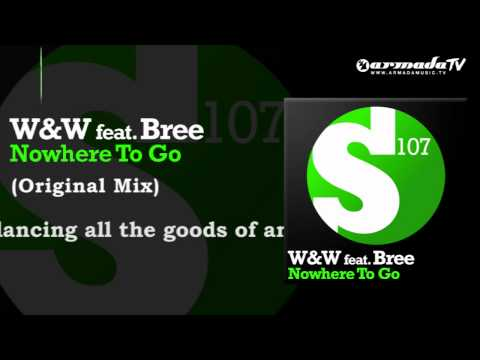 W&W feat. Bree – Nowhere To Go (Original Mix)