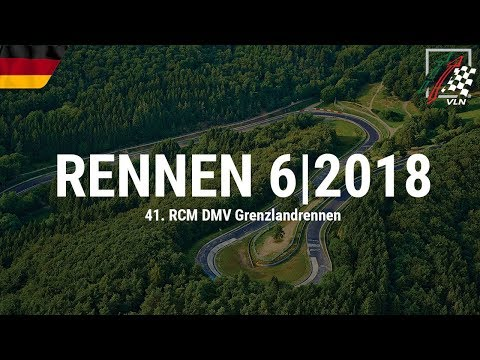 RE-LIVE: Das sechste VLN-Saisonrennen 2018 am Nürburgring