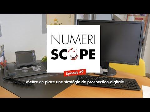 Numériscope #9 Mettre en place une stratégie de prospection digitale
