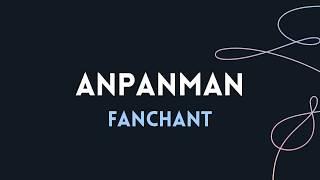 Video BTS Anpanman FANCHANT GUIDE   Han   Rom   Chant MP3, 3GP, MP4, WEBM, AVI, FLV Agustus 2018