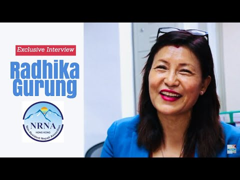 (An exclusinve interview with Radhika Gurung   NRNA Hong Kong  - Duration: 13 minutes.)