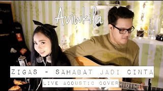Video Zigas - Sahabat Jadi Cinta (Aviwkila Cover) MP3, 3GP, MP4, WEBM, AVI, FLV Maret 2018