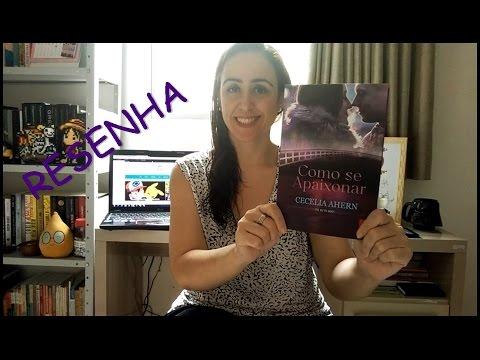 Resenha: Como se Apaixonar da Cecelia Ahern