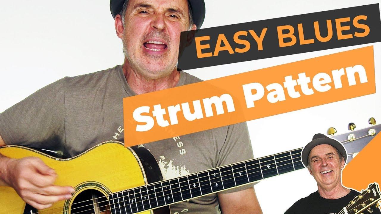 Easy Acoustic Blues Strum Pattern [guitar Strumming Lessons]