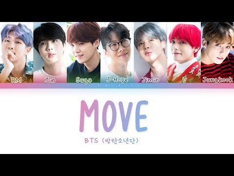 BTS (방탄소년단) - Move (이사) [Color Coded Lyrics/Han/Rom/Eng/가사]