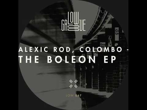 Alexic Rod, Colombo - Boleon (Original Mix)