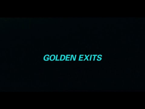 Golden Exits (Teaser)