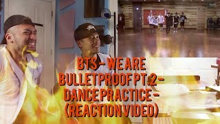 Download Lagu BTS - We Are Bulletproof Pt.2 - Dance Practice - (Reaction Video) Mp3