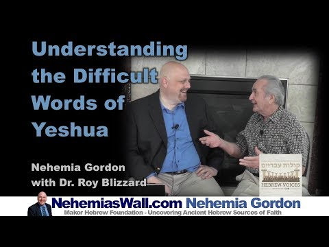 Understanding the Difficult Words of Yeshua - NehemiasWall.com