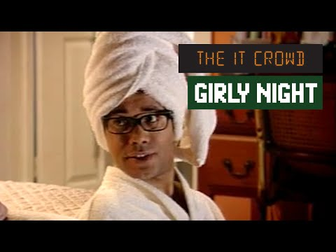 Girly Night In Aunt Irma Visits The IT Crowd Series 1 Episode 6