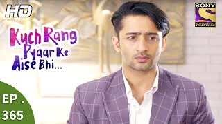Click here to Subscribe to SetIndia Channel : https://www.youtube.com/user/setindia?sub_confirmation=1Click to watch all the episodes of Kuch Rang Pyar Ke Aise Bhi - https://www.youtube.com/watch?v=ARaygpASYSQ&list=PLzufeTFnhupwG5eD3SeVrCBvQJ58o0wDJEpisode 365:---------------------Sonakshi tries to reason with Dev but after speaking to him from the other side of the door, she comes to know that Dev has left for the office. Meanwhile, Sonakshi receives a call from the mother, who informs her that Roneeta is pregnant. Sonakshi visits Roneeta to congratulate her. Later, Dev is furious that Sonakshi has left the house without informing him.About Kuch Rang Pyar Ke Aise Bhi: -------------------------------------------------------Kuch Rang Pyar Ke Aise Bhi (English: A few colors of love can be like this too) is an Indian fiction romance television series, which premiered on 29 February 2016 on SetIndia TV Channel. The series is a realistic take on the romantic relationship between Devrath and Sonakshi. Their love story and how it will impact the unique, close-knit relationship between Devrath and his mother is the main theme of the show.The show is set in Delhi, and revolves around Mr. Devrath Dixit and Dr. Sonakshi Bose.Dev is a successful business tycoon who lives with his mother Ishwari, whom he's devoted to, his three beloved sisters, Neha, Nikki and Riya, his uncle, aunt and their son. Dr. Bose, on the other hand is a consulting nutritionist, who hails from a middle class Bengali family of five, and is appointed by Dev for Ishwari's permanent consulting nutritionist. Initially, both Ishwari and Dev are indifferent to Sonakshi but gradually form a bond with her.Dear Subscriber, If you are trying to view this video from a location outside India, do note this video will be made available in your territory 48 hours after its upload time.More Useful Links : * Visit us at : http://www.sonyliv.com * Like us on Facebook : http://www.facebook.com/SonyLIV * Follow us on Twitter