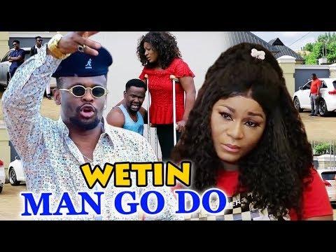 WETIN MAN GO DO Season 1 & 2 Zubby Micheal / Destiny Etiko - 2019 Latest Nigerian Nollywood Movie