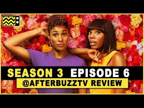 Insecure Season 3 Episode 6 Review & After Show