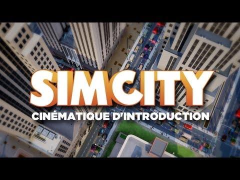 Cinématique d'introduction de SimCity